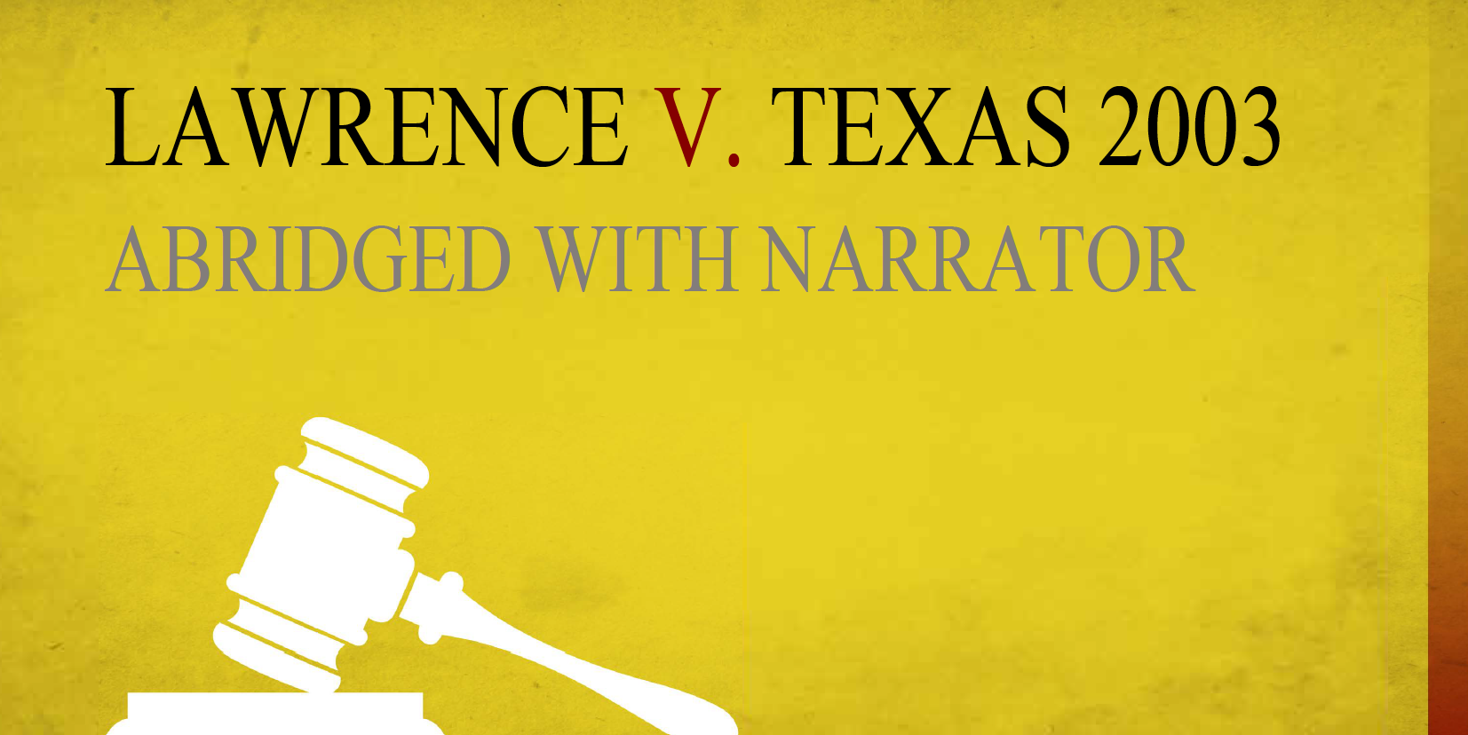 Lawrence v Texas dramatic reading cover image